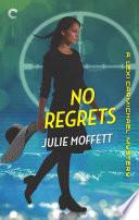 No Regrets  A Lexi Carmichael Mystery  Book Ten