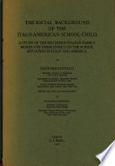 The Social Background of the Italo-American School Child
