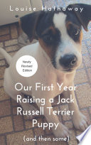 Our First Year Raising A Jack Russell Terrier Puppy (And Then Some) : ones from the tv shows wishbone and...