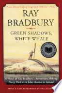 Green Shadows  White Whale