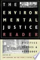 The Environmental Justice Reader