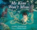 My Kiss Won't Miss