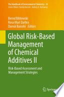 Global Risk Based Management of Chemical Additives II