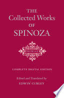 The Collected Works of Spinoza  Volumes I and II