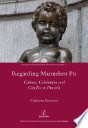Regarding Manneken Pis