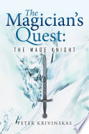 The Magician   s Quest  The Mage Knight