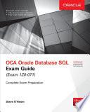 OCA Oracle Database SQL Exam Guide  Exam 1Z0 071