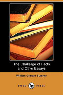 The Challenge Of Facts And Other Essays Dodo Press