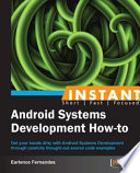 Instant Android Systems Development How To