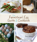 The Farmstead Egg Guide   Cookbook