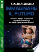 Immaginare il futuro