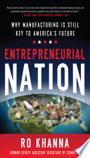 Entrepreneurial Nation  Why Manufacturing is Still Key to America s Future