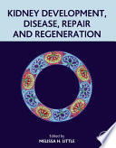 Kidney Development  Disease  Repair and Regeneration