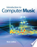Introduction To Computer Music : in music and the key principles...