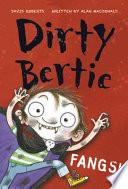 Dirty Bertie  Fangs  Book PDF