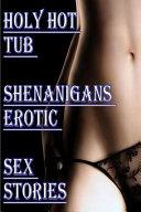 Holy Hot Tub Shenanigans Erotic Sex Stories
