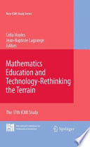 Mathematics Education and Technology Rethinking the Terrain