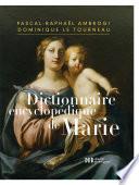 Dictionnaire encyclop  dique de Marie