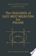 The Challenge of East-West Migration for Poland