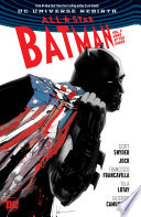 All Star Batman Vol  2  Ends of the Earth