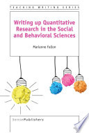 Writing up Quantitative Research in the Social and Behavioral Sciences