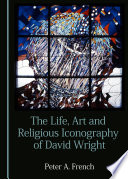 The Life  Art and Religious Iconography of David Wright