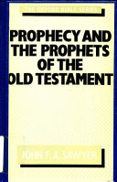 Prophecy and the Prophets of the Old Testament