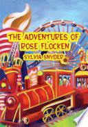 The Adventures of Rose Flocken