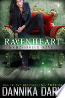 Ravenheart  Crossbreed Series  Book 2