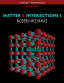 Matter and Interactions  Volume I