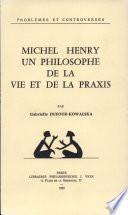 illustration Michel Henry, un philosophe de la vie et de la praxis