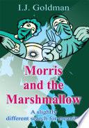 Morris and the Marshmallow