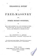 Philosophical History of Free masonry and Other Secret Societies
