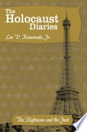 The Holocaust Diaries: Book Ii In The Italian Occupied Zone In Southern France