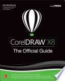 CorelDRAW X8  The Official Guide
