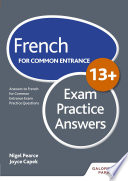 French for Common Entrance 13  Exam Practice Answers