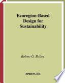 Ecoregion Based Design for Sustainability