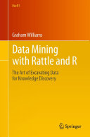 Data Mining with Rattle and R