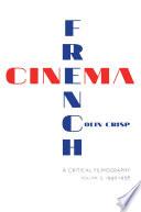 French Cinema   A Critical Filmography