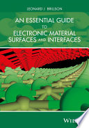 An Essential Guide to Electronic Material Surfaces and Interfaces