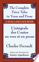 The Fairy Tales in Verse and Prose/Les contes en vers et en prose Literature Includes 3 Tales In Verse As Well