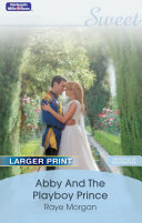 Abby And The Playboy Prince Book PDF