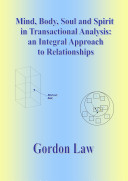 Mind, Body, Soul and Spirtit in Transactional Analysis