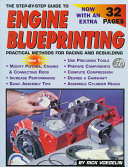 The Step by step Guide to Engine Blueprinting