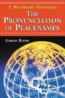 The Pronunciation of Placenames