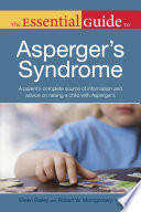 The Essential Guide to Asperger s Syndrome