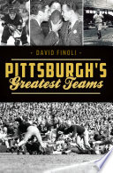 Pittsburgh   s Greatest Teams