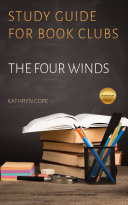 Study Guide for Book Clubs: The Four Winds Book