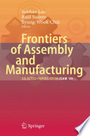 Frontiers of Assembly and Manufacturing Book PDF