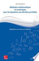 Méthodes mathématiques et numériques pour les équations aux dérivées partielles